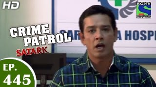 Crime Patrol : Episode 444 - 13th December 2014