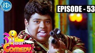 COMEDY THEENMAAR - Telugu Best Comedy Scenes - Episode 53 - IDREAMMOVIES