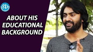 Anish About His Educational Background || Lovers Club || Talking Movies With iDream - IDREAMMOVIES