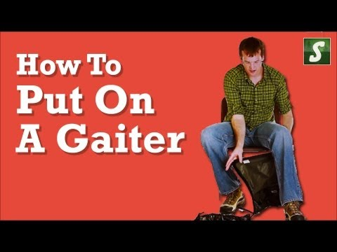 How to put on a Gaiter