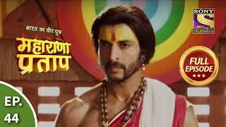 Maharana Pratap - 8th August 2013 : Episode 44