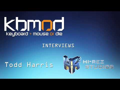 KBMOD Interview: Todd Harris of Hi-Rez Studios