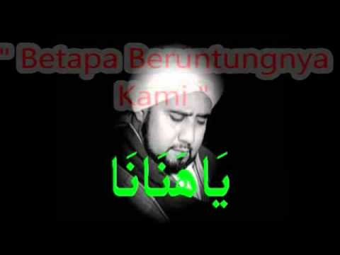 Qasidah Ya Hanana - With Arab & Malay Lyrics