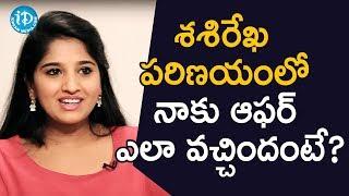 శశిరేఖపరిణయంలో నాకు ఆఫర్ ఎలా వచ్చిందంటే? - TV Artist Meghana || Soap Stars With Anitha - IDREAMMOVIES