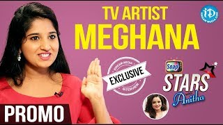 TV Artist Meghana Exclusive Interview - Promo || Soap Stars With Anitha - IDREAMMOVIES