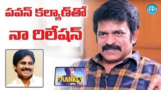 Brahmaji About His Relationship with Pawan Kalyan   Frankly With TNR   Talking Movies With iDream - IDREAMMOVIES