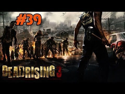 Dead Rising 3 Playthrough Ep.39: We Miss Hilde and Groping Her Boobs