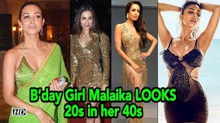 B'day Girl Malaika LOOKS Like 20s in her 40s - BOLLYWOODCOUNTRY