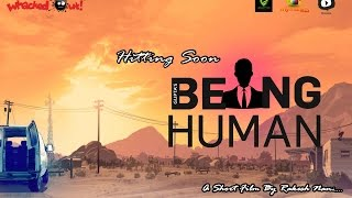 Being Human Short Film | Teaser | 2016 Latest Telugu Short Film | Rakesh Nani | Handmade Short Films - YOUTUBE