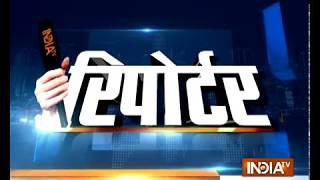 Reporter | 17th April, 2018 - INDIATV