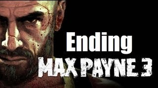 Max Payne 3 Ending Chapter XIV