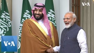 Saudi Crown Prince Mohammed bin Salman Begins Official Visit to India - VOAVIDEO