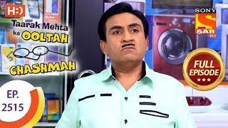 Taarak Mehta Ka Ooltah Chashmah - Ep 2515 - Full Episode - 20th July, 2018 - SABTV