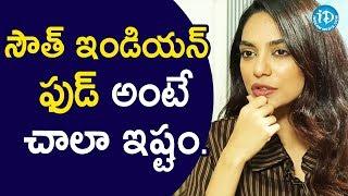 నాకు సౌత్ ఇండియన్ ఫుడ్ అంటే చాలా ఇష్టం - Actress Sobhita || Talking Movies With iDream - IDREAMMOVIES