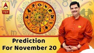 Daily Horoscope With Pawan Sinha: Prediction for November 20, 2018 - ABPNEWSTV