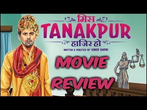 Film Review - Miss Tanakpur Haazir Ho