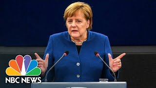 Angela Merkel Calls For Creation Of A 'True European Army' | NBC News - NBCNEWS