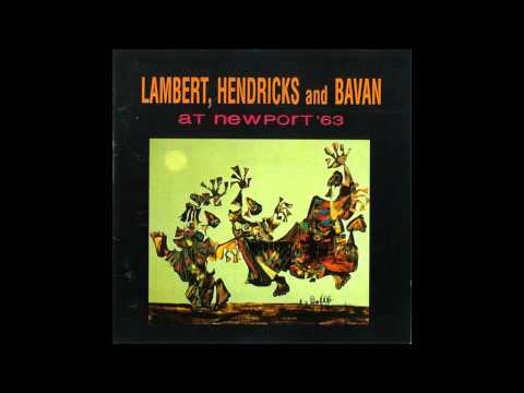 Lambert, Hendricks and Bavan 1963 - Watermelon Man