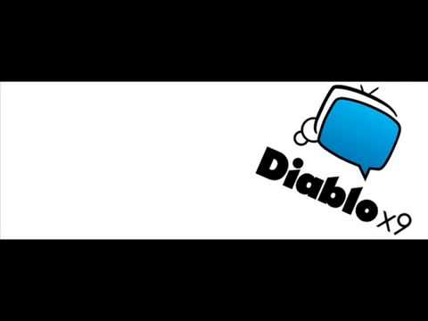Diablox9  Music Intro