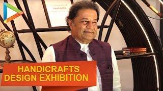 Anup Jalota, Javed Jaffery attends limited edition of handicrafts event - HUNGAMA