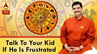 Parenting Tip with Pawan Sinha: Talk to your kid if he is frustrated - ABPNEWSTV