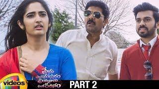 Prema Entha Madhuram Priyuraalu Antha Katinam 2019 Latest Telugu Movie HD | Radhika Mehrotra |Part 2 - MANGOVIDEOS
