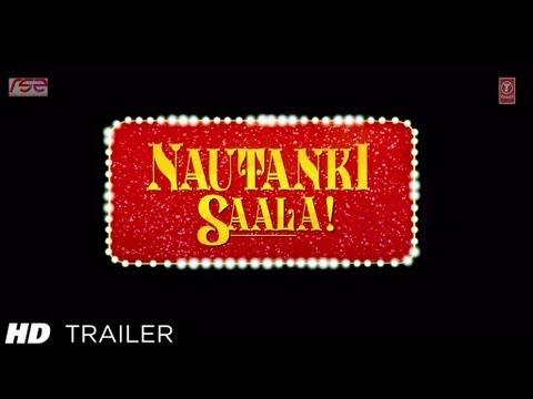 Nautanki Saala Theatrical Trailer | Ayushmann Khurrana, Kunaal Roy Kapur, Pooja Salvi, Evelyn Sharma