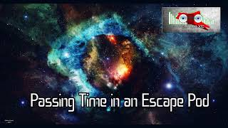 Royalty Free Passing Time in an Escape Pod:Passing Time in an Escape Pod