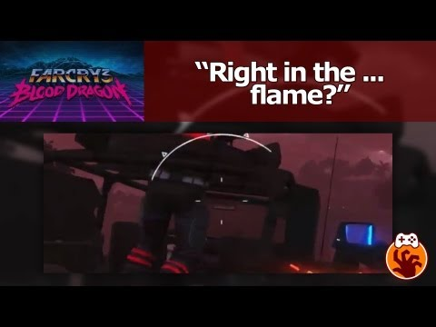 Far Cry 3: Blood Dragon - Right in the... flame?
