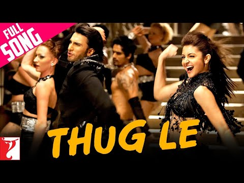 Thug Le - Full song in HD - Ladies vs Ricky Bahl