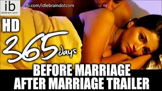 365 Days Before Marriage / After Marriage Trailer - idlebrain.com - IDLEBRAINLIVE