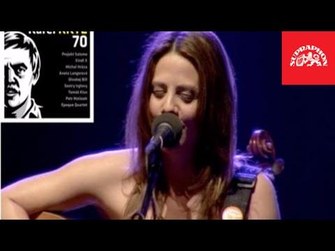 Aneta Langerová - Nevidomá dívka (Karel Kryl 70 - Lucerna)