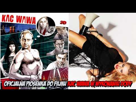 Doda - Kac Wawa ( Oficjalna piosenka do filmu Kac Wawa )