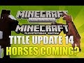 Minecraft Xbox 360 & PS3: Title Update 14 Will Horses Be Introduced? (INFO)