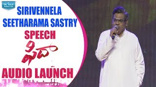 Sirivennela Seetharama Sastry Speech @ Fidaa Audio Launch | Varun Tej, Sai Pallavi | Sekhar Kammula - DILRAJU