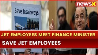 Jet Airways CEO, CFO, other employees meet Finance Minister Arun Jaitley; Save Jet Employees - NEWSXLIVE