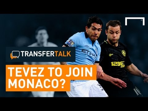 Tevez & Falcao to AS Monaco? | Transfer Talk #5