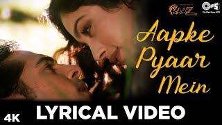 Aapke Pyaar Mein Hum Lyrical Video - Raaz | Dino Morea & Malini Sharma | Bipasha Basu | Alka Yagnik - TIPSMUSIC
