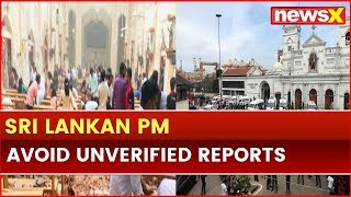 Sri Lanka Blasts: Sri Lankan PM Ranil Wickremesinghe Condemns attack, govt taking immediate steps - NEWSXLIVE