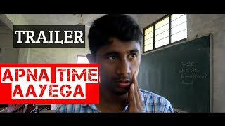 Apna time aayega telugu short film trailer| directed by prudhvi chilapaka| releasing on 28 Oct 2019| - YOUTUBE