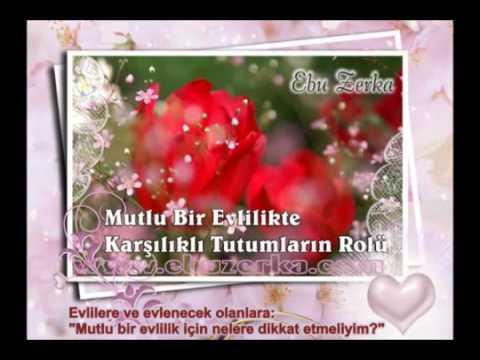 Mutlu bir Evlilik icin ne Yapmaliyim  Ebu Zerka Hoca