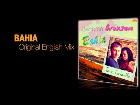 Benjamin Braxton - Bahia feat. Carmella (Original english radio edit teaser)
