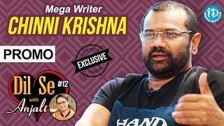 Mega Writer Chinni Krishna Exclusive Interview - Promo ||  Dil Se With Anjali #12 - IDREAMMOVIES