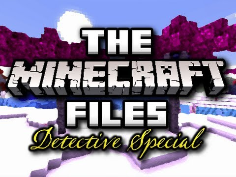 The Minecraft Files 251 DETECTIVE SPECIAL HD