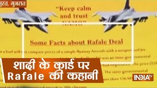 Hurt Of Rafale Attacks On PM Modi, A Fan Gets Rafale Story Printed On Wedding Card - INDIATV