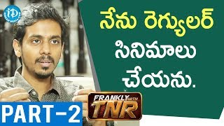 Director Sankalp Reddy Exclusive Interview Part #2 || Frankly With TNR #141 - IDREAMMOVIES