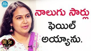 I Failed For Four Times - Mourya Narapureddy || Dil Se With Anjali - IDREAMMOVIES