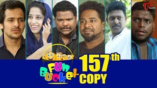 Fun Bucket | 157th Episode | Funny Videos | Telugu Comedy Web Series | By Sai Teja - TeluguOne - TELUGUONE