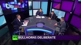 CrossTalk Bullhorns: Deliberate (Extended Version) - RUSSIATODAY
