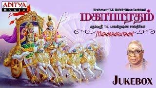 Mahabharatham Vol.3 || Brahmasri T. S. Balakrishna Sastrigal || Tamil Devotional - ADITYAMUSIC